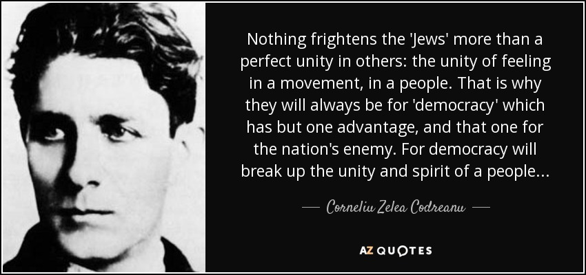 quote-nothing-frightens-the-jews-more-than-a-perfect-unity-in-others-the-unity-of-feeling-corneliu-zelea-codreanu-121-93-84.jpg